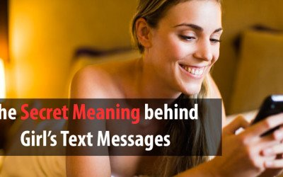 The Secret Meaning behind Girl's Text Messages